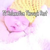 72 Relaxation Through Rest von Rockabye Lullaby