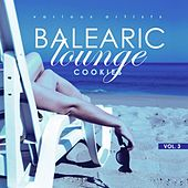 Balearic Lounge Cookies, Vol. 3 by Various Artists