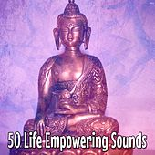 50 Life Empowering Sounds von Lullabies for Deep Meditation