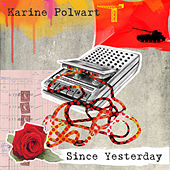 Since Yesterday by Karine Polwart