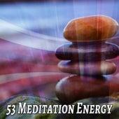 53 Meditation Energy von Entspannungsmusik