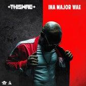 Ina Major Wae de Thiswae