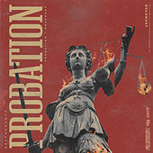 Probation by Loveboat Luciano