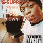 Sitcho (Sitcho Ass Down) de G-Supreme