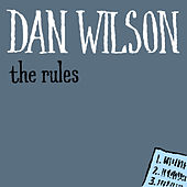 The Rules by Dan Wilson
