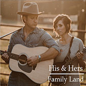 Family Land by H.I.S.