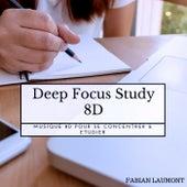 Deep Focus Study 8D (Musique 8D Pour Se Concentrer & Etudier) von Fabian Laumont