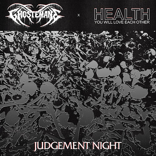 Judgement Night by HEALTH