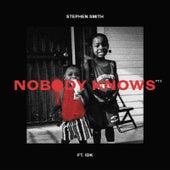 Nobody Knows, Pt. 2 de Stephen Smith