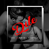 Dile by AC