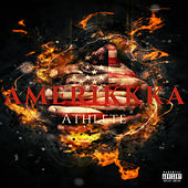 Amerikkka by Athlete