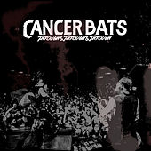 Through & Through & Through van Cancerbats