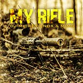 My Rifle de MiMS DJ Mickey Knox