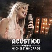 Acústico Imaginar: Michele Andrade de Michele Andrade