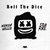 Roll The Dice de SOB X RBE Marshmello