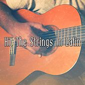 Hit the Strings in Latin de Instrumental
