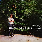 Killing Time in the Doubt Department by Chris Page