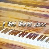 11 Wild World Jazz de Bossanova