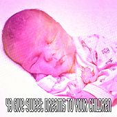 48 Give Sweet Dreams to Your Children de White Noise Babies