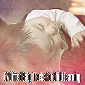 67 Gifted Baby Tracks for Child Learning de Sleepicious