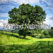 74 Mind Neutrality by Ambiente