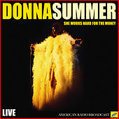 She Works Hard For The Money (Live) de Donna Summer