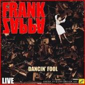 Dancin' Fool (Live) van Frank Zappa