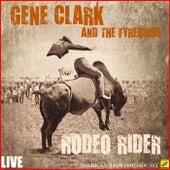 Rodeo Rider (Live) von Gene Clark