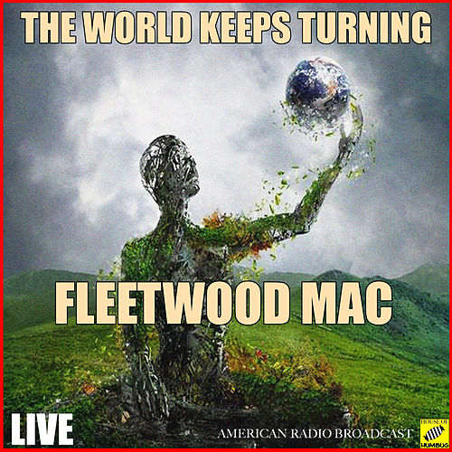 The World Keeps On Turning (Live) de Fleetwood Mac