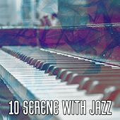 10 Serene with Jazz by Peaceful Piano
