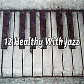 12 Healthy with Jazz de Bossa Cafe en Ibiza