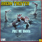 Pull Me Under (Live) van Dream Theater