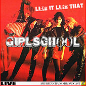 Girlschool - I Like It Like That (Live) by Girlschool