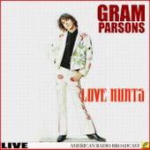 Love Hurts (Live) de Gram Parsons