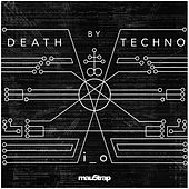 Death by Techno von I_O