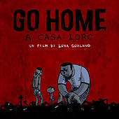 Go Home - A casa loro (Colonna sonora originale del film) di Various Artists