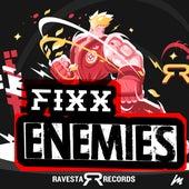 Enemi3s by DJ Fixx