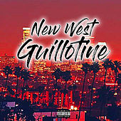 New West Guillotine von Nutty Beats