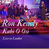 Kabiosi (Live in London) by Ron Kenoly