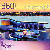 360 Istanbul Lounging, Vol.2 von Various Artists