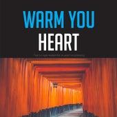 Warm You Heart von Various Artists