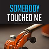 Somebody Touched Me von Various Artists