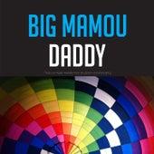 Big Mamou Daddy von Various Artists