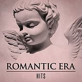 Romantic Era Hits von Various Artists