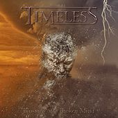 Illusions of a Broken Mind by Timeless