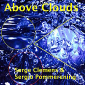 Above Clouds by Serge Clemens