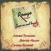 Come on and Hear de Rouge a Tempo