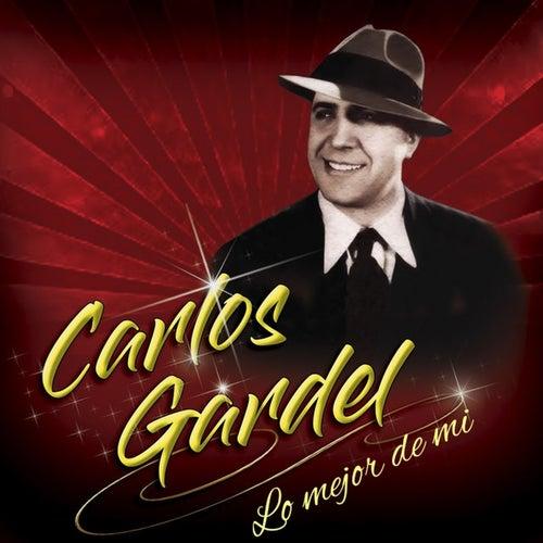 Lo Mejor De Mi by Carlos Gardel