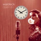 Quando (feat. Patrizia Ferrara) von Waldeck