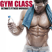 Ultimate Fitness Workout by Gym Class